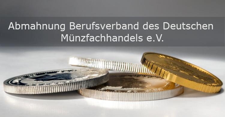 Abmahnung Berufsverband des deutschen Münzfachhandels e.V. | gewerblicher Privatverkauf