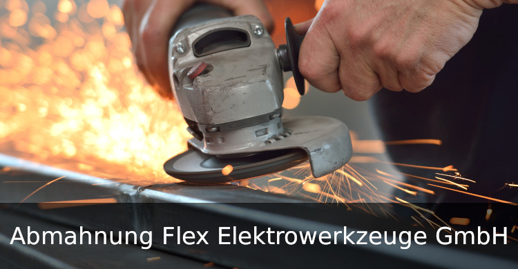 Abmahnung Flex Elektrowerkzeuge GmbH | Verletzung der Marke Flex | Flex als Gattungsbegriff