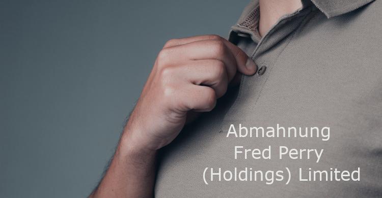 Abmahnung Fred Perry (Holdings) Limited | Verletzung von Fred Perry Marken durch gefälschte Ware (Plagiate)