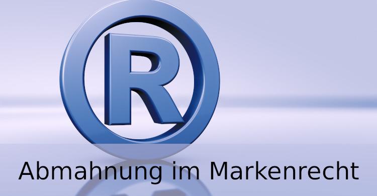 Abmahnung Markenrecht | markenrechtliche Abmahnung