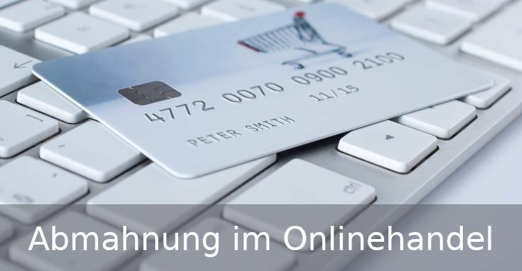 Abmahnung im Onlinehandel | Online Handel rechtssicher