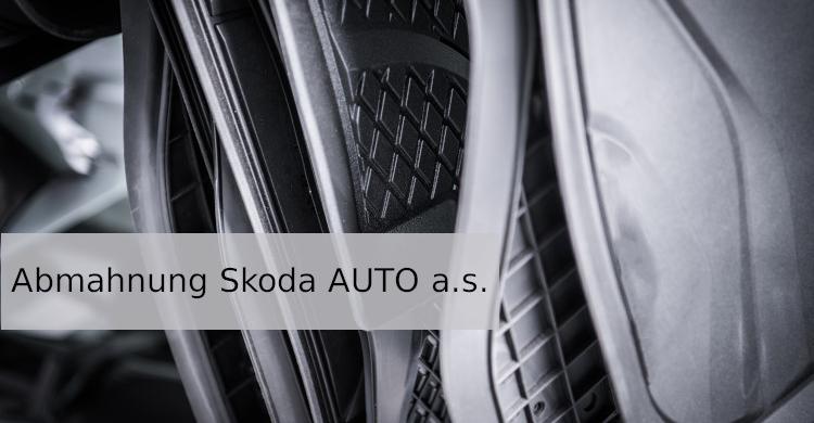 Abmahnung Skoda AUTO a.s.   Verletzung von Skoda-Marken   Kfz-Zubehör   Ersatzteil-Geschäft